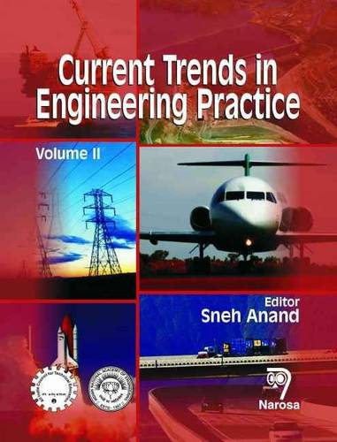 Current Trends in Engineering Practice: v. 2 (Hardback)