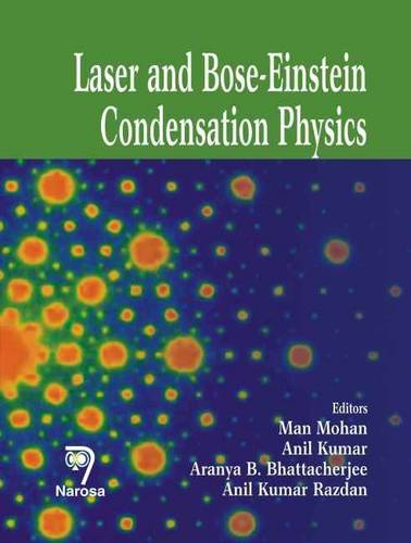 Laser and Bose-Einstein Condensation Physics (Hardback)