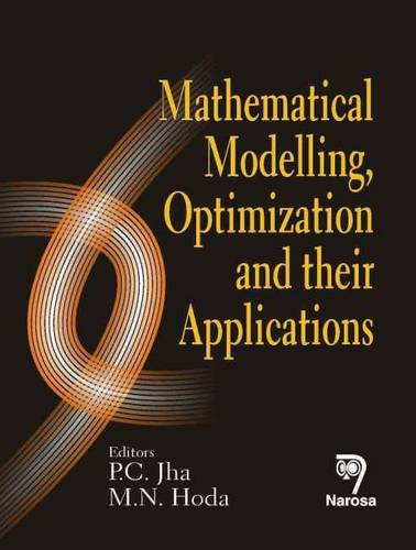 Mathematical Modelling, Optimization and Their Applications (Hardback)