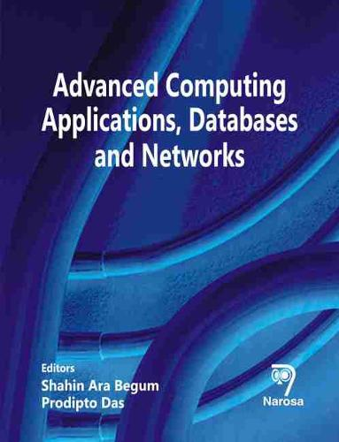 Advanced Computing Applications, Databases and Networks (Hardback)