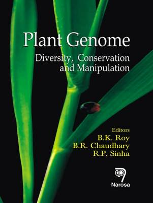 Plant Genome: Diversity, Conservation and Manipulation (Hardback)