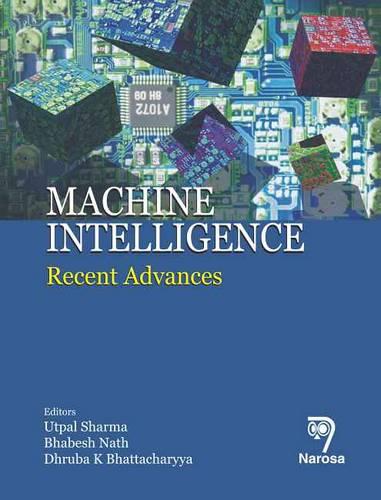 Machine Intelligence: Recent Advances (Hardback)