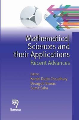 Mathematical Sciences and Their Applications: Recent Advances (Hardback)