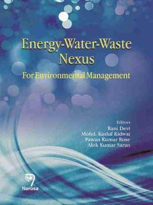 Energy-water-waste Nexus: Environmental Management (Hardback)