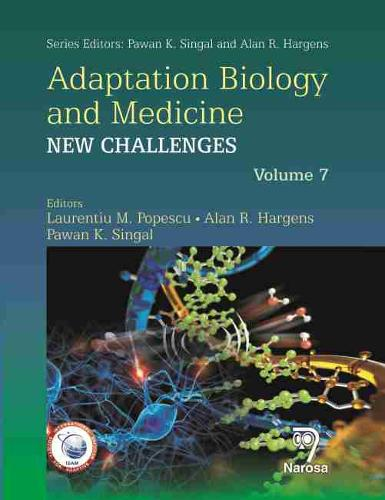 New Challenges: Parts 1-7 - Adaptation Biology and Medicine 1-7 (Hardback)