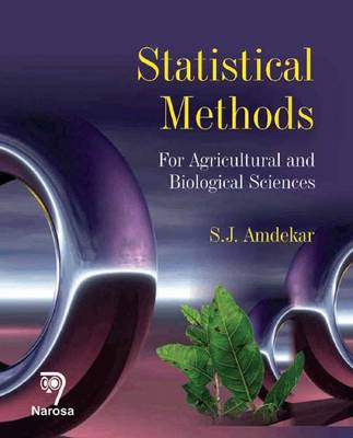 Statistical Methods: For Agricultural and Biological Sciences (Hardback)