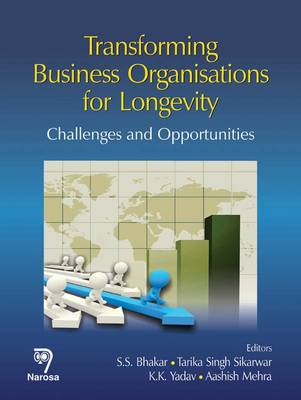 Transforming Business Organisations for Longevity: Challenges and Opportunities (Hardback)