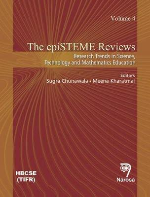The Episteme Reviews: 4: Research Trends in Science, Technology and Mathematics Education (Hardback)