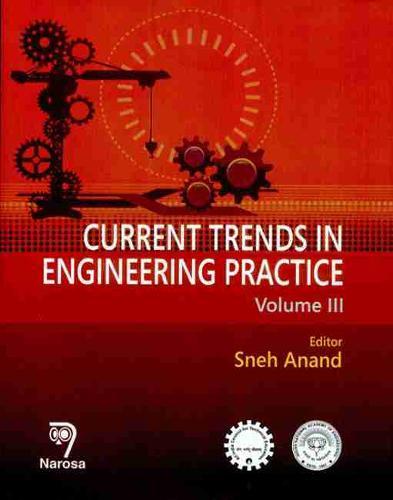 Current Trends in Engineering Practice: 3 (Hardback)