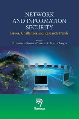 Network and Information Security: Issues, Challenges and Research Trends (Hardback)