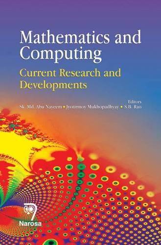 Mathematics and Computing: Current Research and Developments (Hardback)