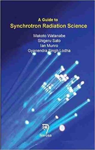A Guide to Synchrotron Radiation Science (Hardback)