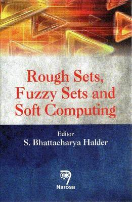 Rough Sets, Fuzzy Sets and Soft Computing (Hardback)