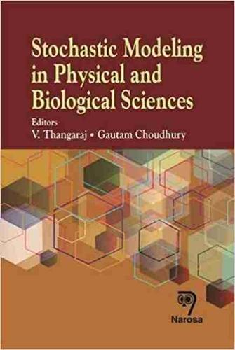 Stochastic Modeling in Physical and Biological Sciences (Hardback)