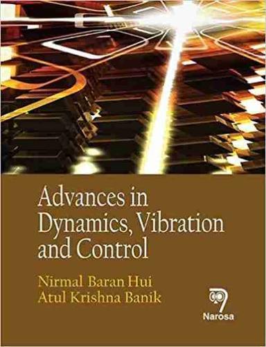 Advances in Dynamics, Vibration and Control (Hardback)