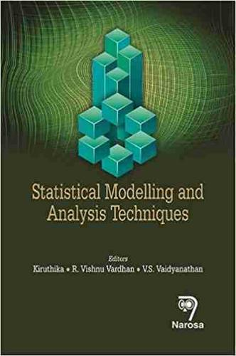 Statistical Modelling and Analysis Techniques (Hardback)