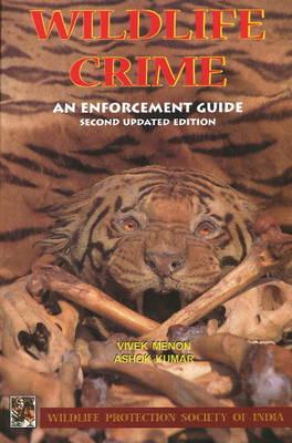 Wildlife Crime: An Enforcement Guide (Paperback)