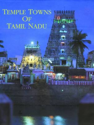 Temple Towns of Tamil Nadu (Hardback)