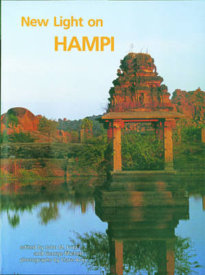New Light on Hampi: Recent Research at Vijayanagara (Hardback)