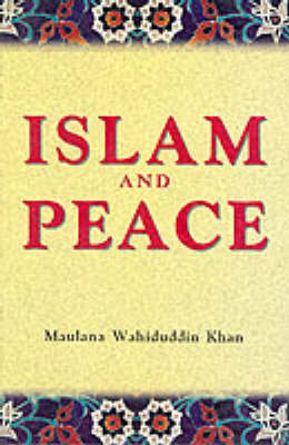 Islam and Peace (Paperback)