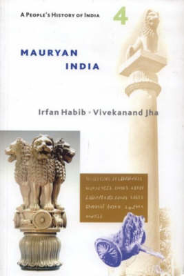 Mauryan India - People's History of India v. 4 (Paperback)