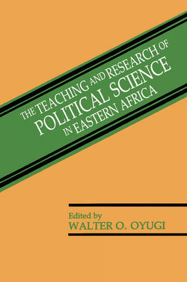 The Teaching and Research of Political Science in Eastern Africa (Paperback)