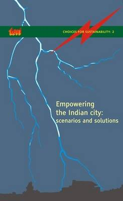 Empowering the Indian City (Paperback)