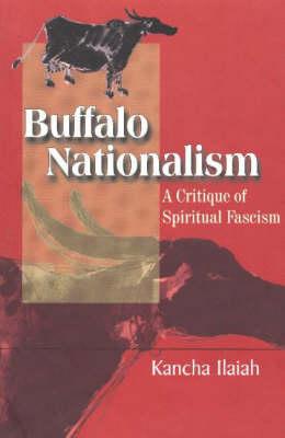 Buffalo Nationalism a Critique of Spirital Fascism (Paperback)
