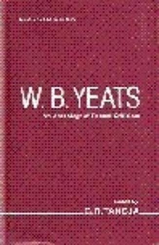 W.B. Yeats: Anthology of Recent Criticism (Hardback)