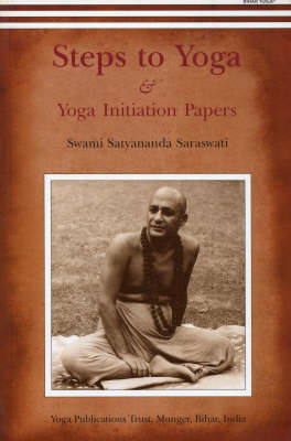 Steps to Yoga: And Yoga Initiation Papers (Paperback)
