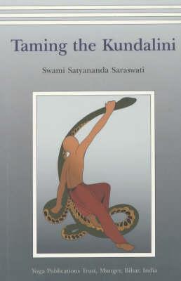 Taming the Kundalini (Paperback)