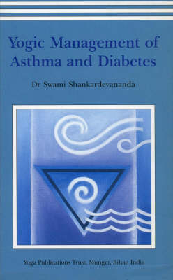 Yogic Management of Asthma and Diabetes (Paperback)