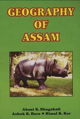 Geography of Assam (Hardback)