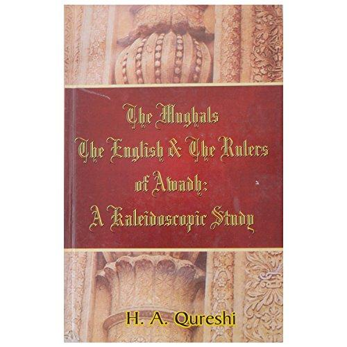 The Mughals, The English and the Rulers of Awadh 1722 to 1856 (Hardback)