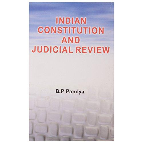 Indian Constitution and Judicial Review (Hardback)