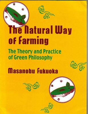Natural Way of Farming (Paperback)