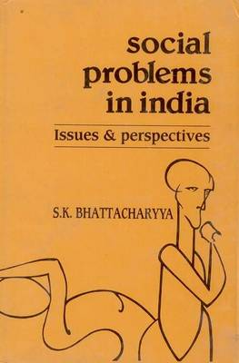 Social Problems in India: Issues and Perspectives (Hardback)
