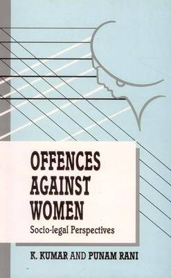 Offences Against Women: Socio-legal Perspectives (Hardback)