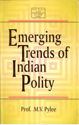 Emerging Trends in Indian Polity (Hardback)
