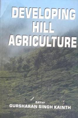 Developing Hill Agriculture (Hardback)