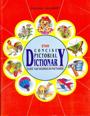 Star Concise Pictorial Dictionary, English-Gujarati: Over 700 Words in Pictures (Paperback)