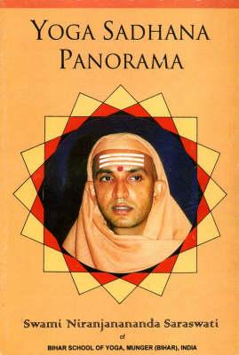 Yoga Sadhana Panorama: Vol. 1 (Paperback)
