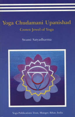 Yoga Chudmani Upanishads: Crown Jewel of Yoga (Paperback)