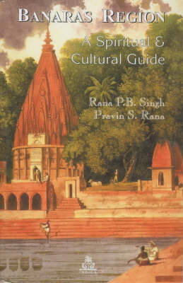 Banares Region: A Spiritual and Cultural Guide (Paperback)