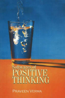 Softwares of Positive Thinking (Paperback)
