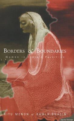 Borders and Boundaries: Women in India's Partition (Paperback)