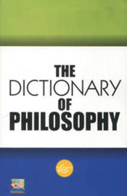 The Dictionary of Philosophy (Paperback)