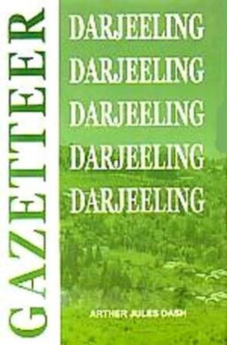 Darjeeling Gazetter - Bengal District Gazetter (Hardback)