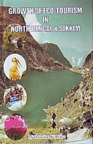 Growth of Ecotourism in North Bengal and Sikkim (Hardback)