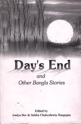 Day's End & Other Bangal Stories (Paperback)